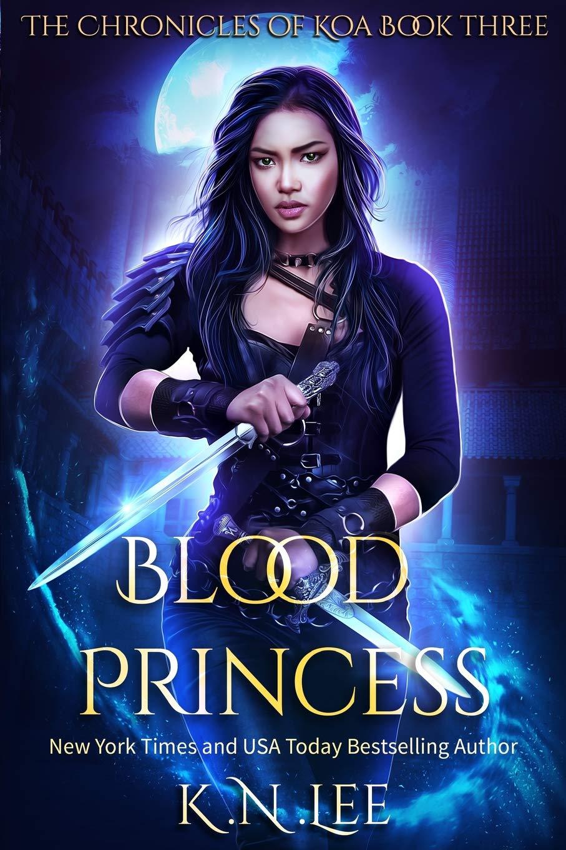 Download Blood Princess (The Chronicles of Koa) (Volume 3) ebook