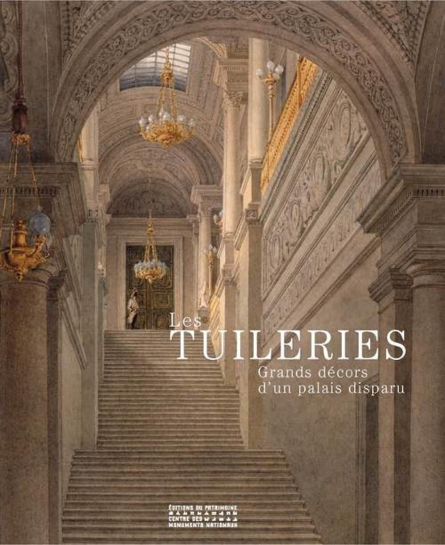 les-tuileries-grands-d-cors-d-un-palais-disparu