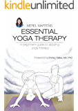 Essential Yoga Therapy: A beginner's guide to applying yoga therapy