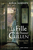 La Fille du Pasteur Cullen, Tome 3: Le Prix de la vérité