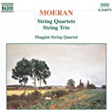 Moeran: String Quartets / String Trio