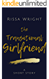 Part I: The Transitional Girlfriend: A Short Story (The Teasers Book 1)