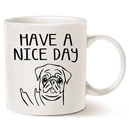 funny fathers day and mothers day dog coffee mug for dog lovers have a nice