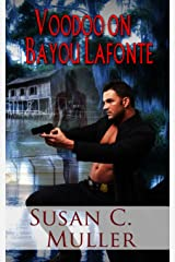 Voodoo on Bayou Lafonte Kindle Edition