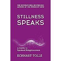 Tolle, E: Stillness Speaks