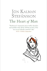 The Heart of Man Kindle Edition