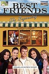 Best Friends: The Beginning Paperback