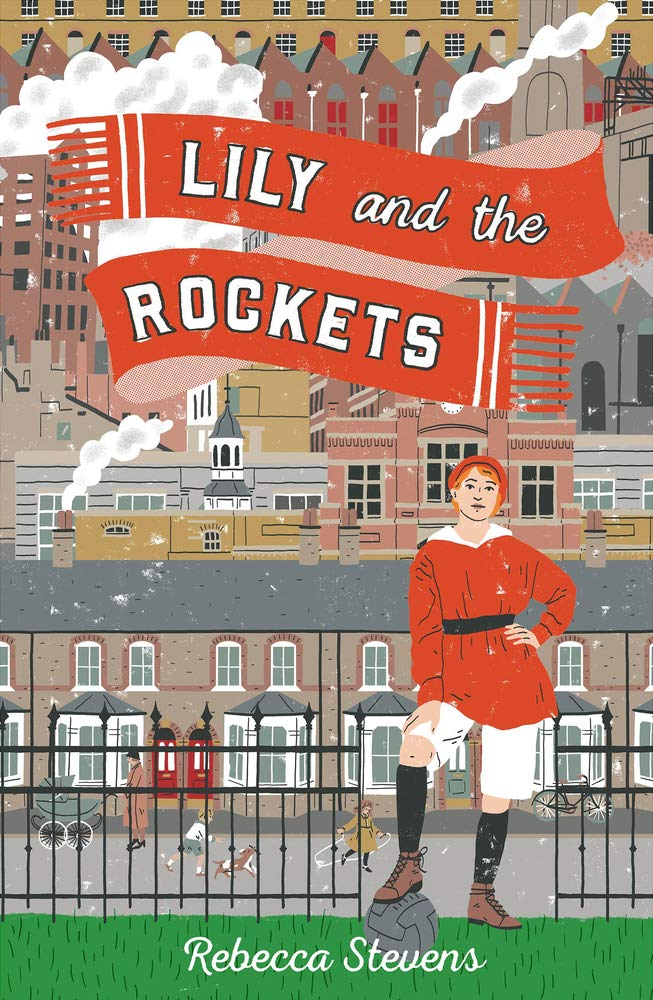 Lily and the Rockets: Amazon co uk: Rebecca Stevens: Books
