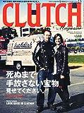 CLUTCH Magazine (クラッチマガジン) Vol.13 2013年 04月号 [雑誌]