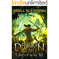 Land of War. Dragon Heart (A LitRPG Wuxia) series: Book 10