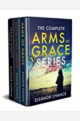 The Complete Arms of Grace Series: Arms of Grace, Little Lost Things, Grace's Favorite Italian Dishes Kindle Edition