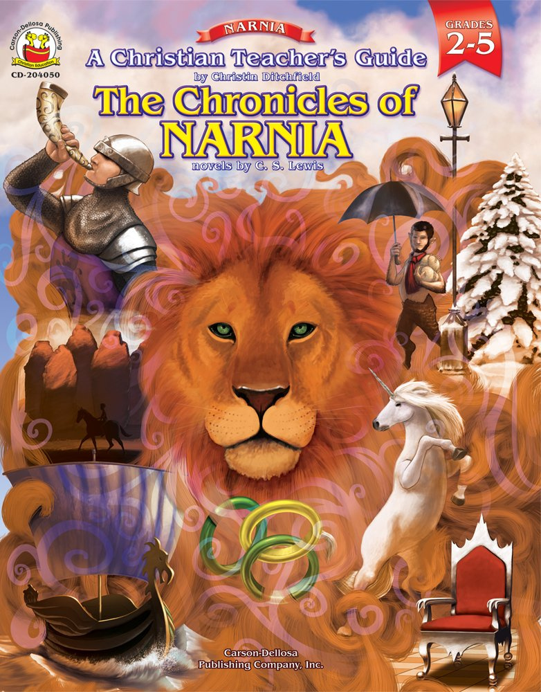 A Christian Teacher S Guide To The Chronicles Of Narnia Christin