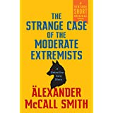 The Strange Case of the Moderate Extremists (A Detective Varg Novel Book 1)
