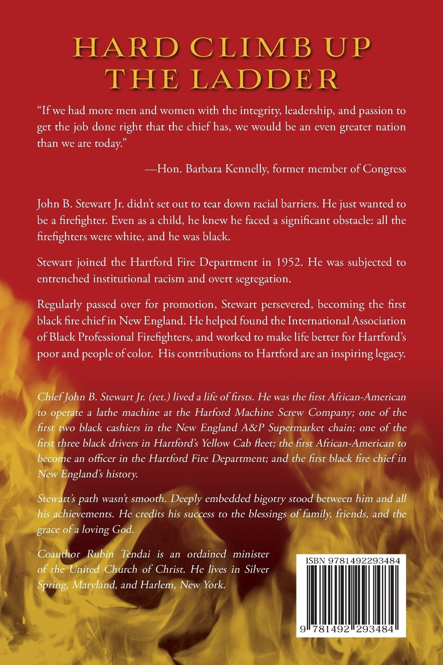 Hard Climb Up The Ladder: The Story Of The First Black Fire Chief Of A  Major New England City: Rubin Tendai: 9781492293484: Amazon: Books