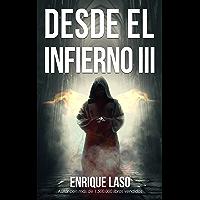 DESDE EL INFIERNO III: Continuación de la saga de terror y misterio
