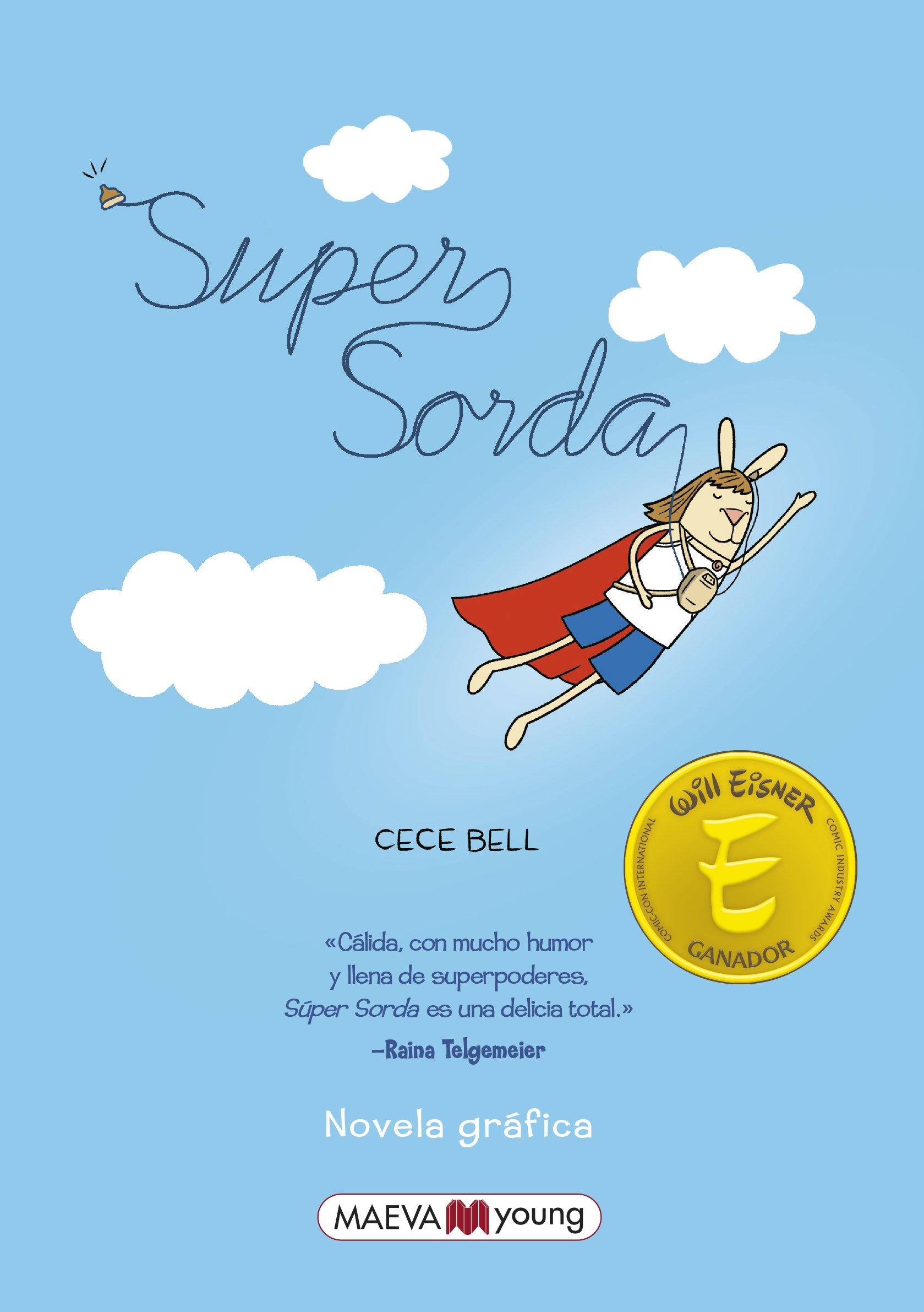 Supersorda - El Deafo (Spanish Edition)
