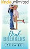 Deal Breakers: A Second Chance Romantic Comedy (Dealing With Love Book 1)