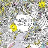 The Magical City: A Colouring Book