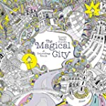 The Magical City: A Colouring Book