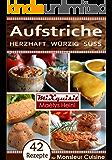 Aufstriche - herzhaft, würzig, süß: Rezepte für die Küchenmaschine Monsieur Cuisine Plus von Silvercrest (Lidl)