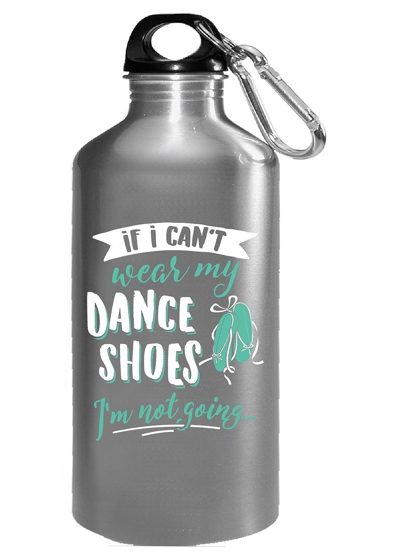 キュートダンスLovers Gift for Girls I ' m Not Going – 水ボトル 16オンス シルバー B074NZCVCS シルバー 16オンス