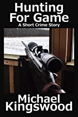 Hunting For Game Kindle Edition