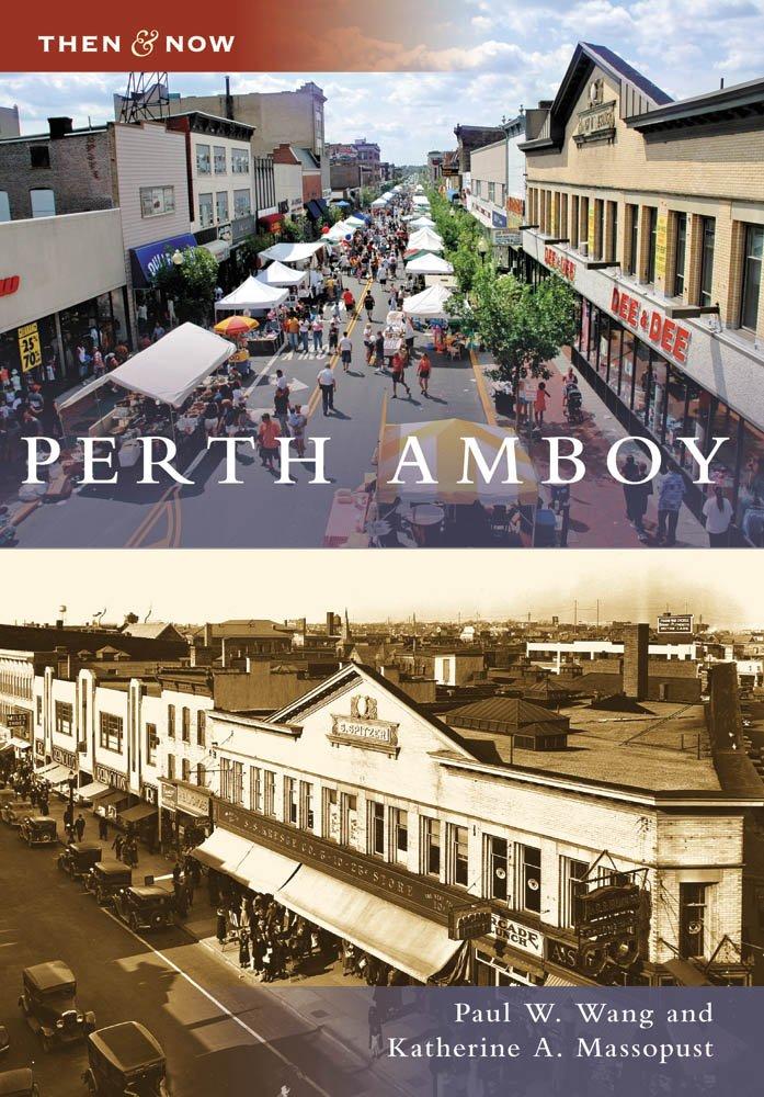 Perth Amboy, NJ (TAN) (Then and Now) ebook
