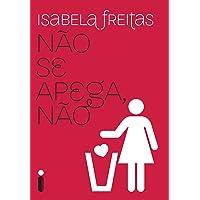 Não se apega, não (Portuguese Edition)