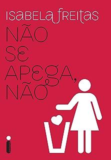 Amazoncombr Ebooks Kindle Não Se Enrola Não Isabela Freitas