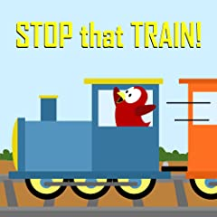 Children\'s Book: Stop that Train!