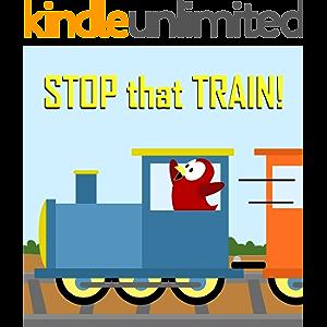 Children's Book: Stop that Train! (Sammy Bird)
