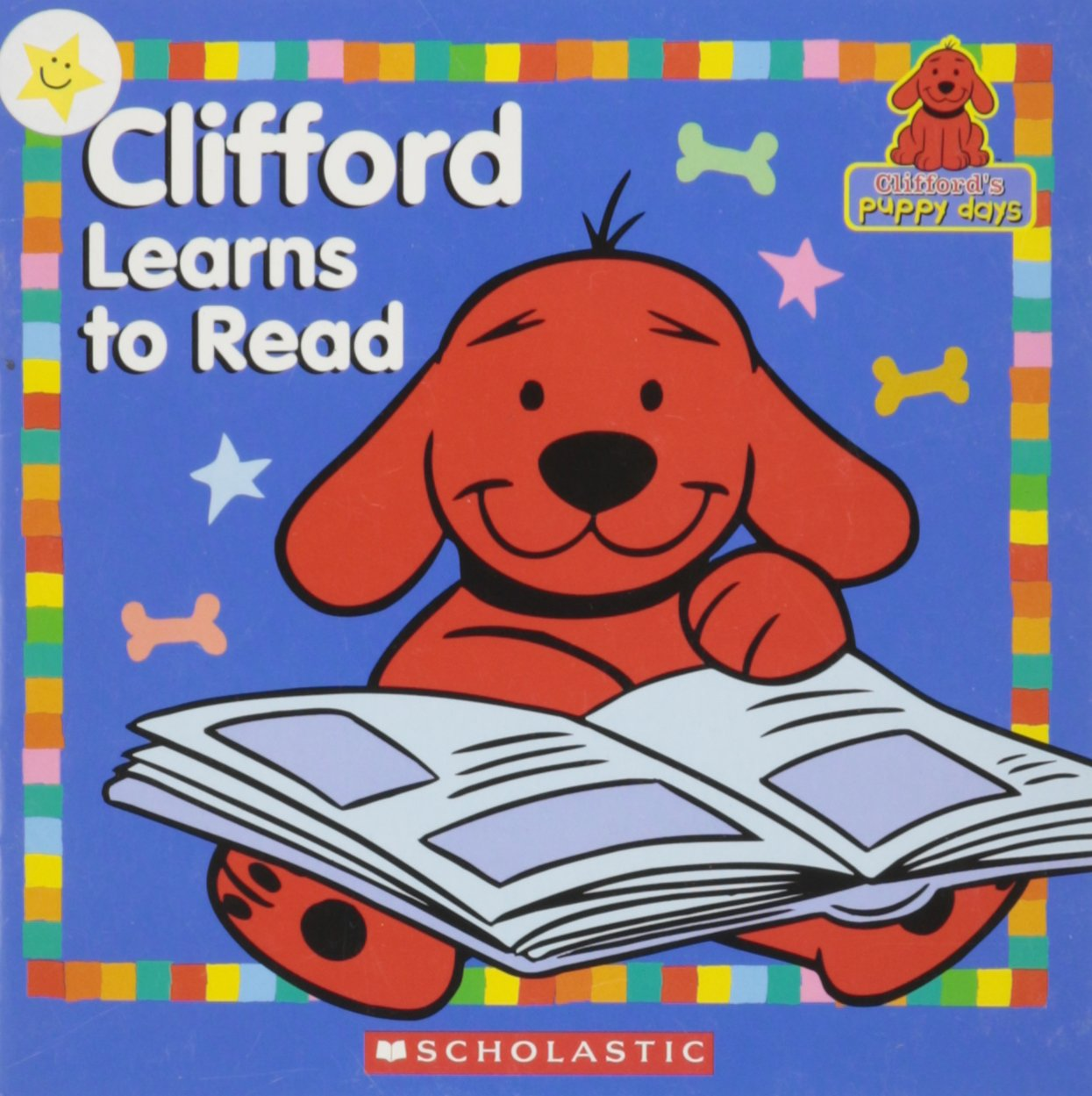 Clifford Learns to Read (Clifford\'s Puppy Days): Norman ...