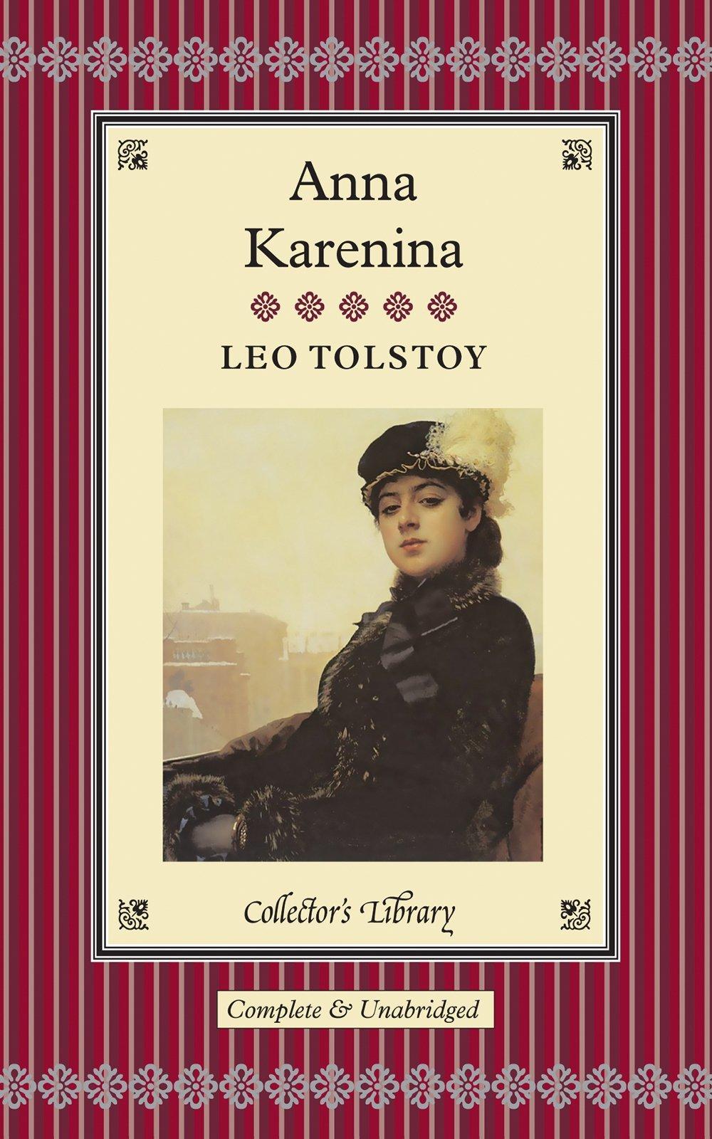 Anna Karenina (Collectors Library): Amazon.co.uk: Leo Tolstoy:  9781907360008: Books
