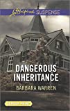 Dangerous Inheritance (Love Inspired Large Print Suspense)
