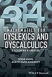 Mathematics for Dyslexics and Dyscalculics: A Teaching Handbook