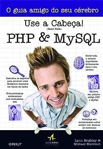 Use A Cabeça! PHP e MySQL (Em Portuguese do Brasil)
