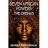 Seven African Powers: The Orishas (Mojo's African Magic)