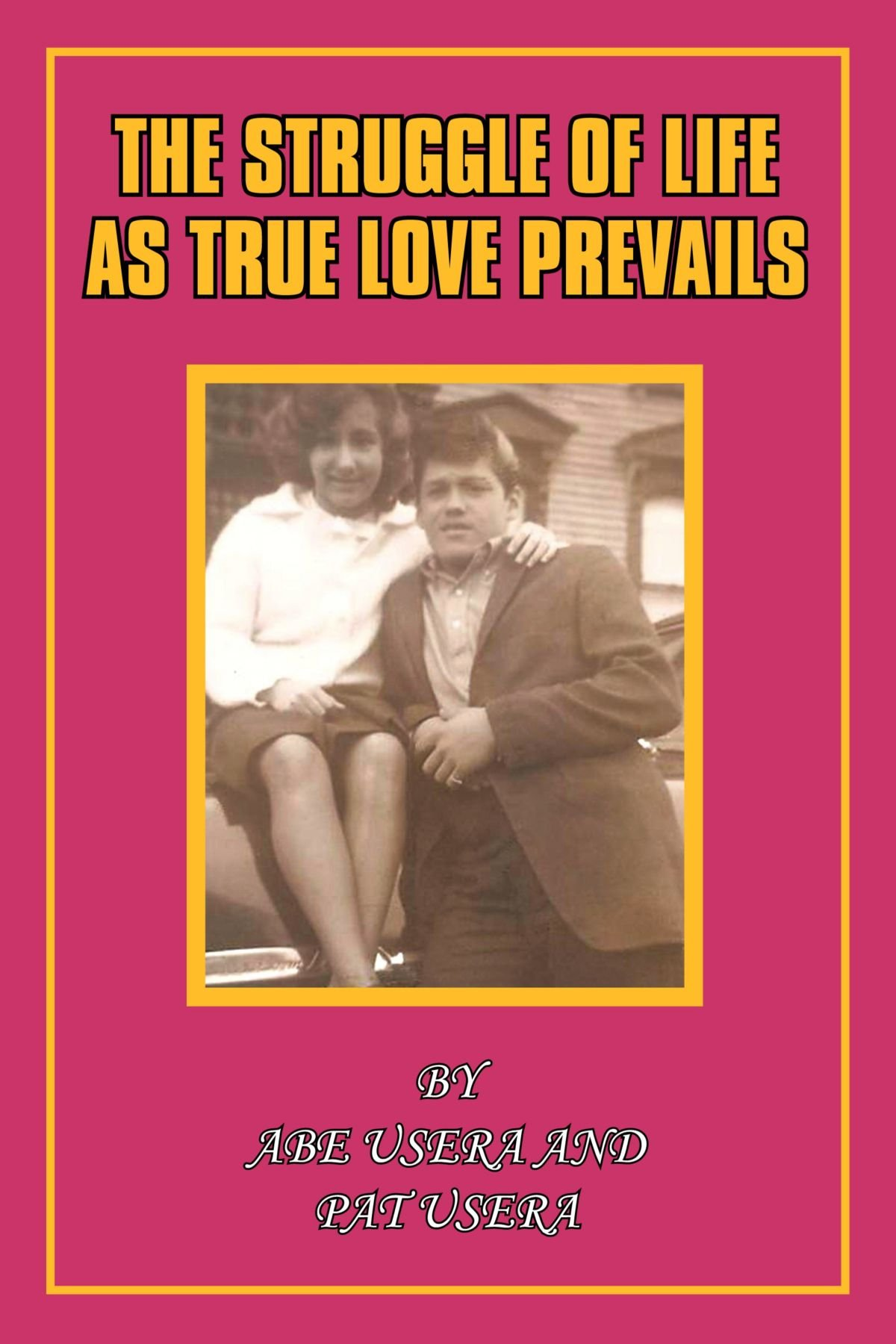 The Struggle of Life As True Love Prevails PDF
