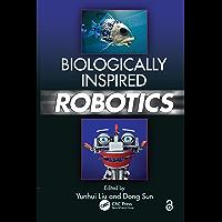 Biologically Inspired Robotics (English Edition)