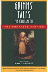 Grimms' Tales for Young and Old: The Complete Stories Kindle Edition