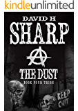 The Dust: Book Four - Tribe