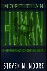 More Than Human: the Mensa Contagion