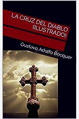 LA CRUZ DEL DIABLO (Ilustrado) (Spanish Edition) Kindle Edition