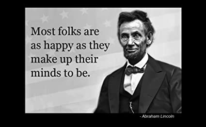 Amazoncom 12 X 18 Xl Poster Famous Quote Abraham Lincoln Most
