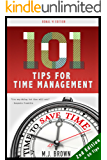 Time Management: Productivity Mastery & Self Discipline With 101 Tips For Time Management (Productivity, Evernote, Procrastination, Goal Setting, Self ... Media Marketing Book 2) (English Edition)