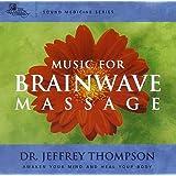 Sound Medicine: Music for Brainwave Massage