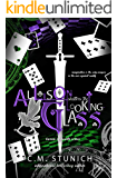 Allison Shatters the Looking-Glass: A Dark Reverse Harem Romance (Harem of Hearts Book 3)