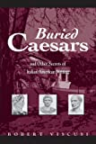 Buried Caesars, and Other Secrets of Italian