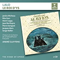 Lalo: Le Roi d'Ys (Home of Opera)