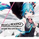 【Amazon.co.jp限定】HATSUNE MIKU EXPO 2016 E.P.(MIKU EXPO缶バッジ (44mm)付)